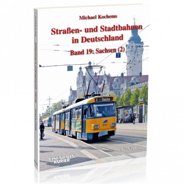 Straßen- und Stadtbahnen in Deutschland Band 19: Sachsen 2. Michael Kochems