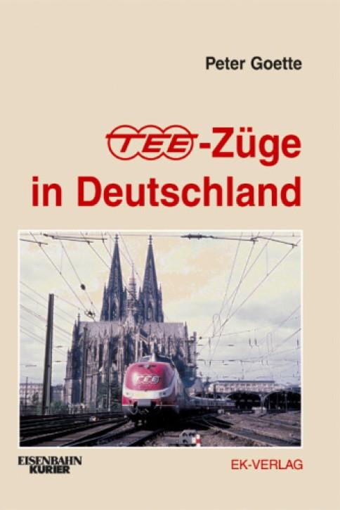 TEE-Züge in Deutschland. Peter Goette
