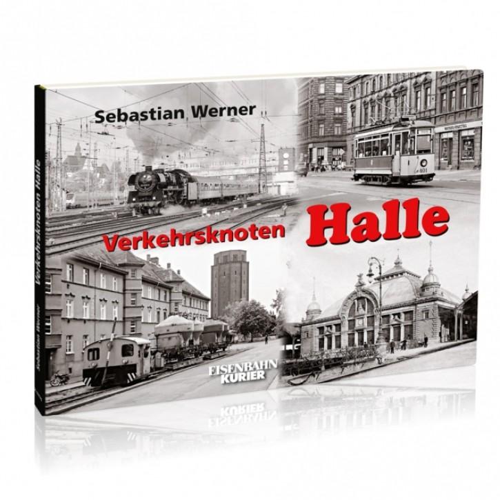 Verkehrsknoten Halle (Saale). Sebastian Werner