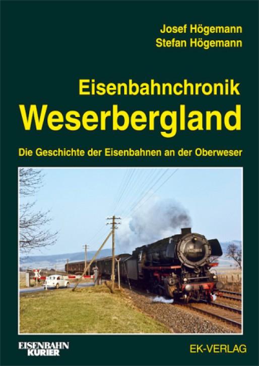 Eisenbahnchronik Weserbergland. Die Geschichte der Eisenbahnen an der Oberweser. Josef & Stefan Högemann