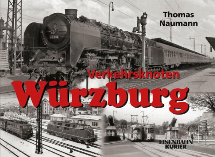 Verkehrsknoten Würzburg. Thomas Naumann und Ferdinand von Rüden
