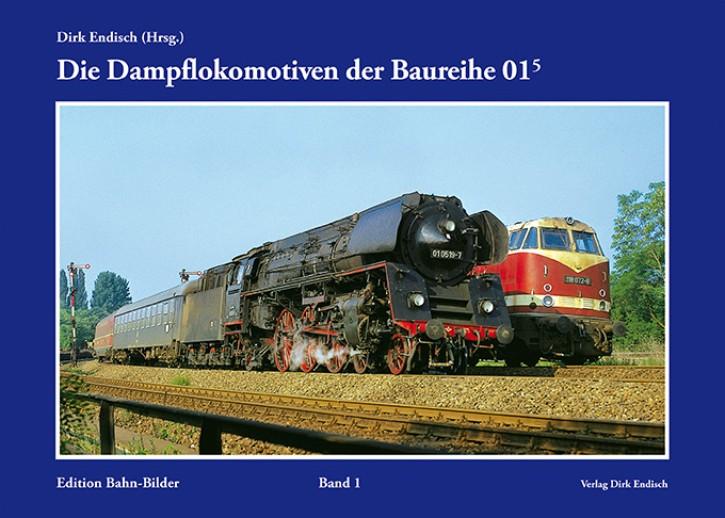 Edition Bahn-Bilder Band 1: Die Dampflokomotiven der Baureihe 01.5. Dirk Endisch (Hrsg.)