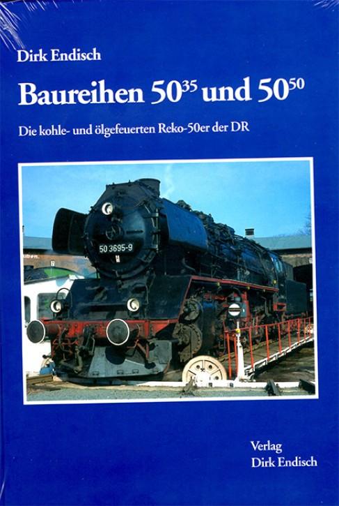 Baureihen 50.35 und 50.50. Die kohle- und ölgefeuerten Reko-50er der DR. Dirk Endisch