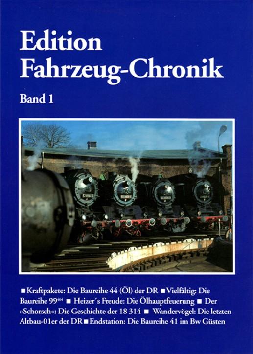 Edition Fahrzeug-Chronik Band 1