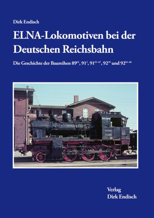 ELNA-Lokomotiven bei der Deutschen Reichsbahn. Dirk Endisch