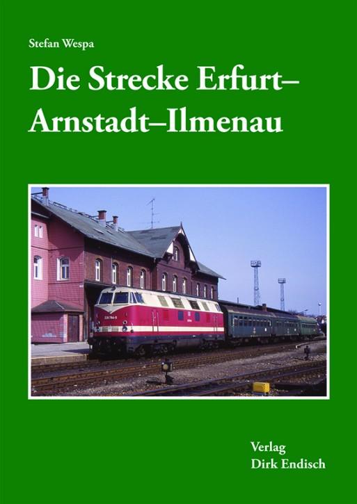 Die Strecke Erfurt - Arnstadt - Ilmenau. Stefan Wespa