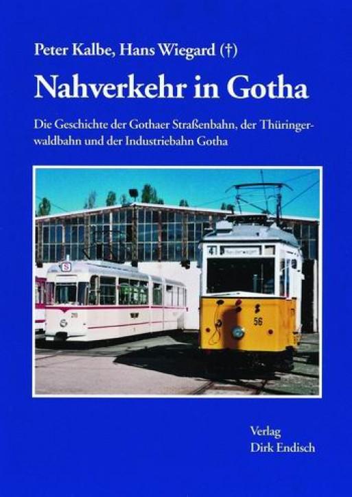 Nahverkehr in Gotha. Peter Kalbe & Hans Wiegard