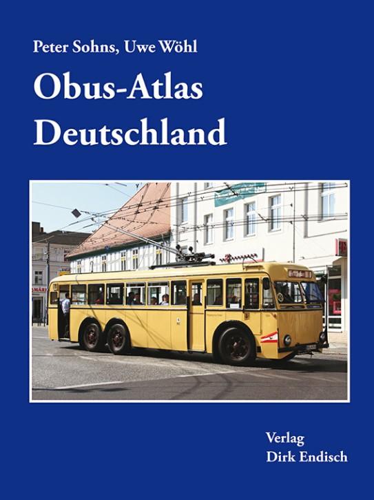 Obus-Atlas Deutschland. Peter Sohns und Uwe Wöhl