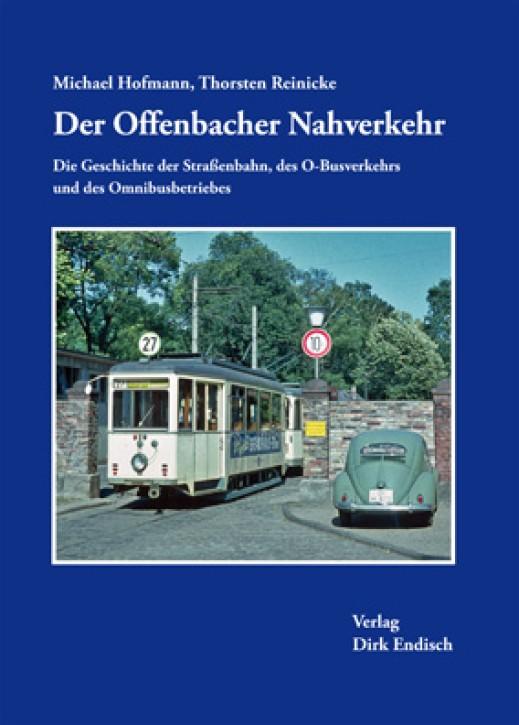 Der Offenbacher Nahverkehr. Michael Hofmann & Thorsten Reinicke