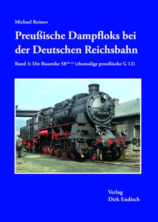 Preußische Dampfloks bei der Deutschen Reichsbahn Band 3: Die Baureihe 58.10-21 (ehemalige preußische G 12). Michael Reimer