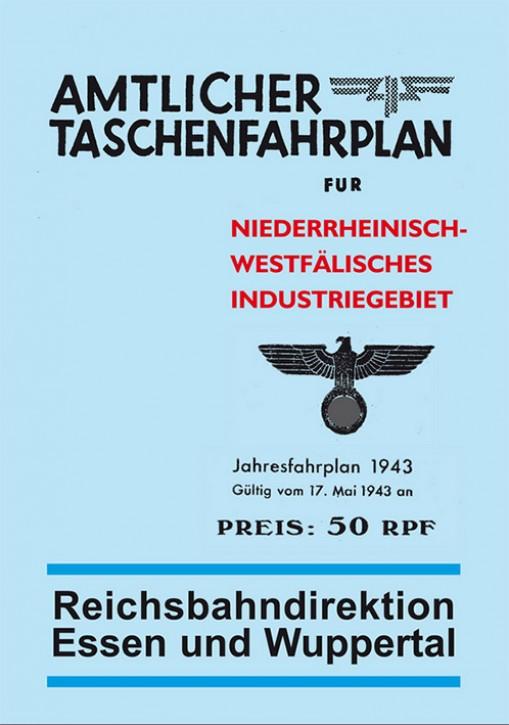 Amtlicher Taschenfahrplan Niederrheinisch-Westfälisches Industriegebiet. Jahresfahrplan 1943. Reichsbahndirektion Essen und Wuppertal