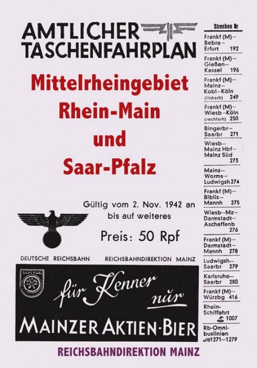 Amtlicher Taschenfahrplan Mittelrheingebiet Rhein-Main und Saar-Pfalz. Rbd Mainz 1942
