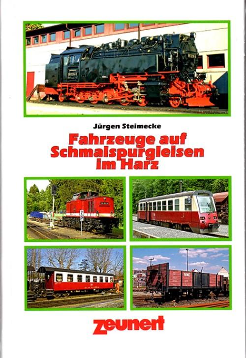 Fahrzeuge auf Schmalspurgleisen im Harz. Jürgen Steimecke