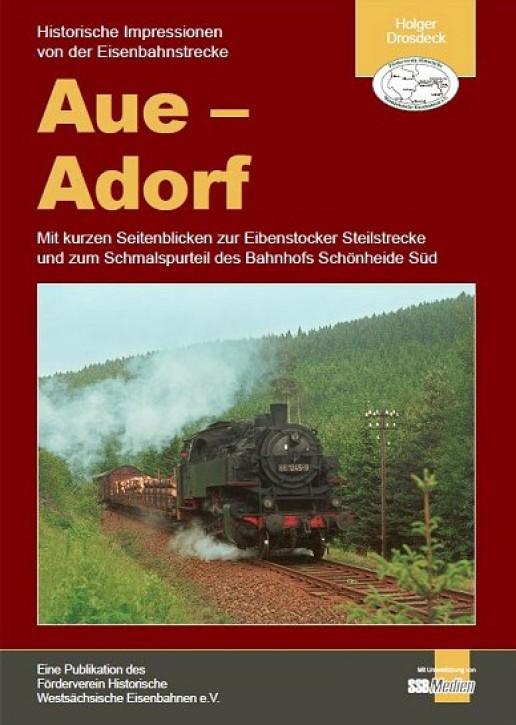 Historische Impressionen von der Eisenbahnstrecke Aue - Adorf