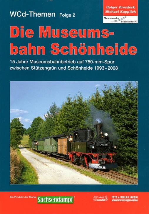 WCd-Themen Folge 2: Die Museumsbahn Schönheide. Holger Drosdeck und Michael Kapplick