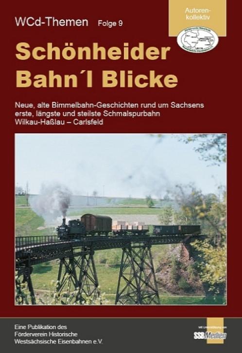 WCd-Themen Folge 9. Schönheider Bahn'l Blicke