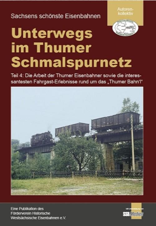 Unterwegs im Thumer Schmalspurnetz Teil 4: Die Arbeit der Thumer Eisenbahner sowie die interessantesten Fahrgast-Erlebnisse ...