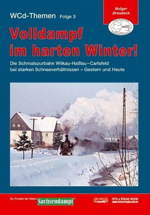 WCd-Themen 3: Volldampf im harten Winter!