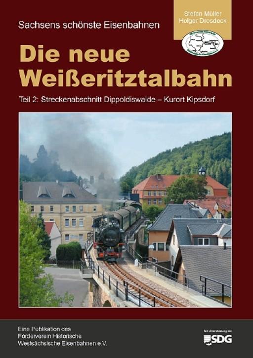 Die neue Weißeritztalbahn Teil 2: Streckenabschnitt Dippoldiswalde - Kurort Kipsdorf