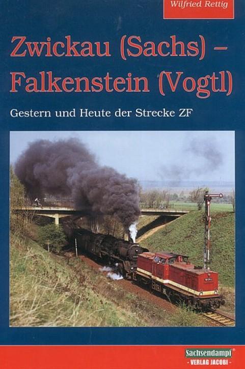 Zwickau (Sachs) - Falkenstein (Vogtl). Wilfried Rettig