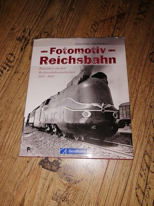 Antiquariat: Fotomotiv Deutsche Reichsbahn. Bildschätze aus dem Reichsverkehrsministerium 1925-1945. Helmut Brinker & Peter Schricker