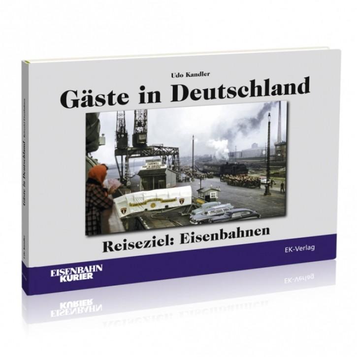 Gäste in Deutschland Reiseziel: Eisenbahnen. Udo Kandler