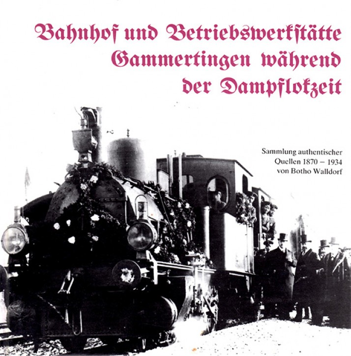 Antiquariat: Bahnhof und Betriebswerkstätte Gammertingen während der Dampflokzeit