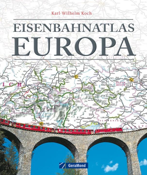 Eisenbahnatlas Europa. Karl-Wilhelm Koch