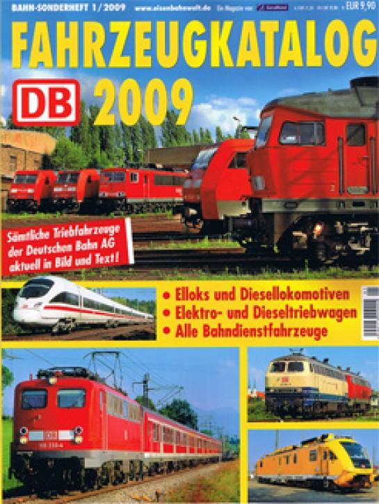 Bahn-Sonderheft: Fahrzeugkatalog DB 2009. Martin Weltner & Uwe Miethe