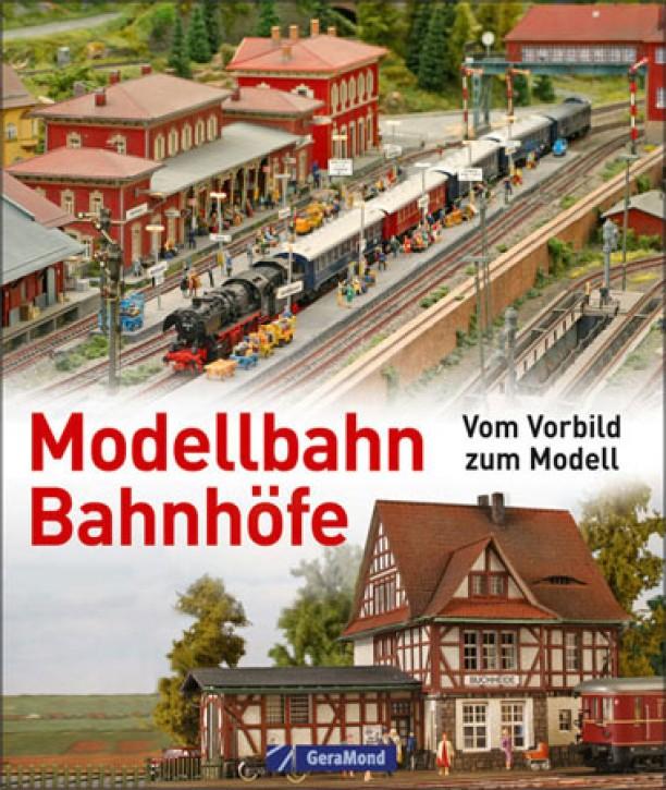 Modellbahn-Bahnhöfe. Vom Vorbild zum Modell. Kurt Heidbreder