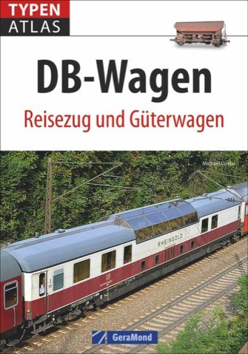 Typenatlas DB-Wagen. Reisezug und Güterwagen. Michael Dostal