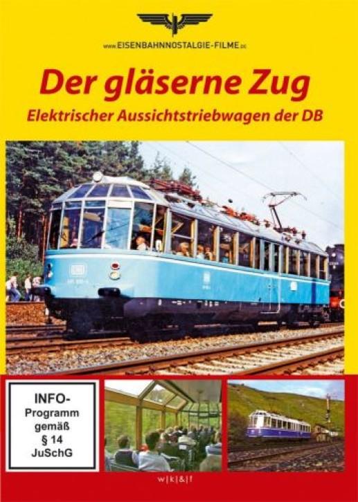 DVD: Der gläserne Zug. Elektrischer Aussichtstriebwagen der DB