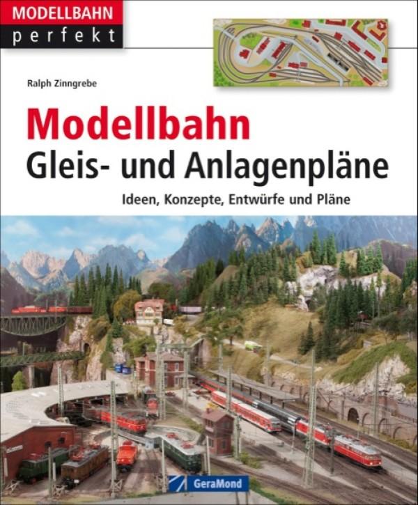 Modellbahn Gleis- und Anlagenpläne. Ideen, Konzepte, Entwürfe und Pläne. Ralph Zinngrebe