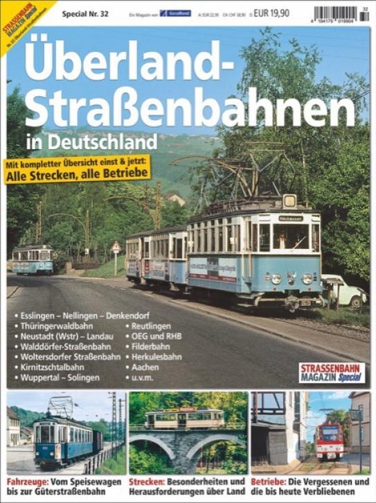 Strassenbahn Magazin Spezial 32: Überland-Straßenbahnen in Deutschland