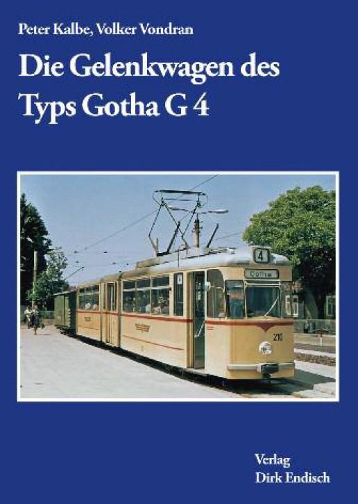 Die Gelenkwagen des Typs Gotha G 4. Peter Kalbe & Volker Vondran
