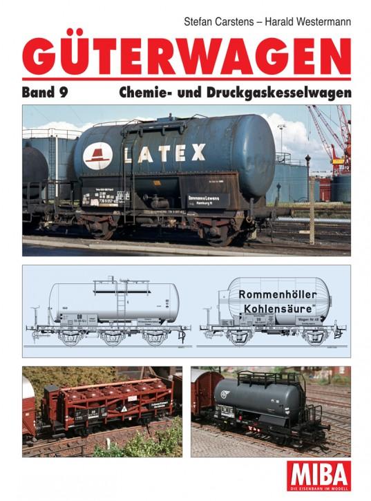 Güterwagen Band 9. Chemie- und Druckgaskesselwagen. Stefan Carstens & Harald Westermann