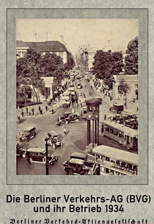 Die Berliner Verkehrs-AG BVG und ihr Betrieb 1934