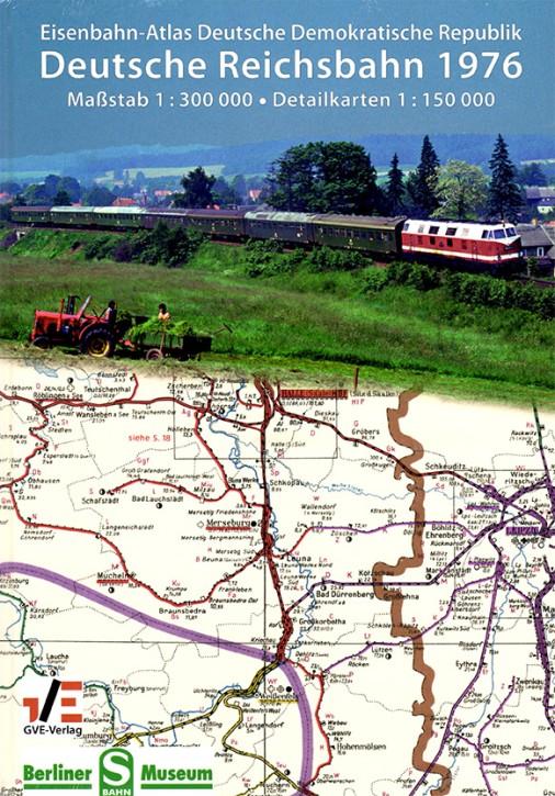 Eisenbahn-Atlas Deutsche Demokratische Republik. Deutsche Reichsbahn 1976