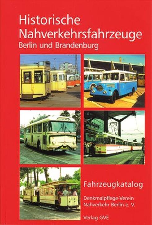 Historische Nahverkehrsfahrzeuge Berlin und Brandenburg
