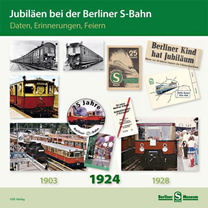 Jubiläen bei der Berliner S-Bahn. Daten, Erinnerungen, Feiern