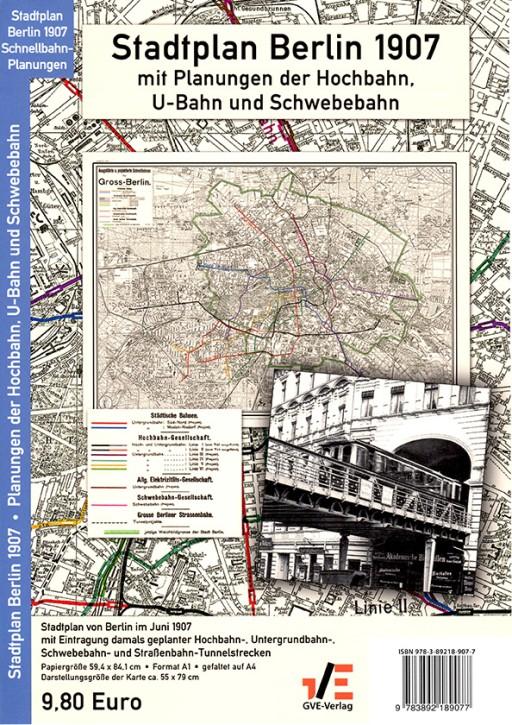 Stadtplan Berlin 1907 mit Planungen der Hochbahn, U-Bahn und Schwebebahn