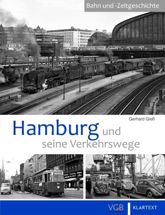 Hamburg und seine Verkehrswege. Gerhard Greß