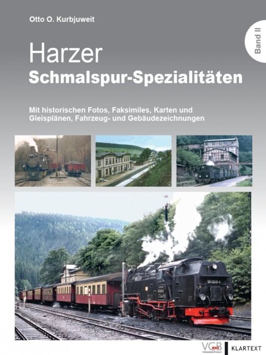Harzer Schmalspur-Spezialitäten Band II. Otto O. Kurbjuweit