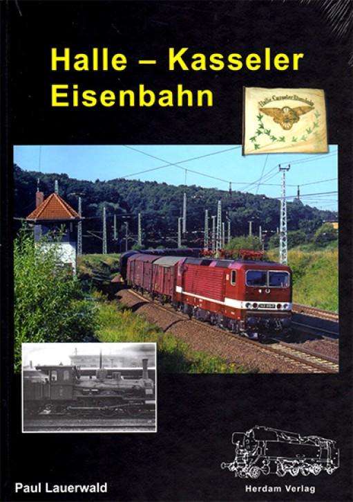 Halle - Kasseler Eisenbahn. Paul Lauerwald