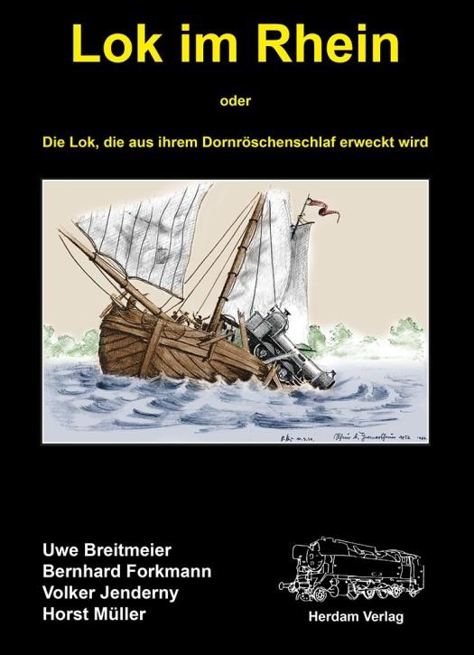 Lok im Rhein. Uwe Breitmeier, Bernhard Forkmann, Volker Jenderny und Horst Müller