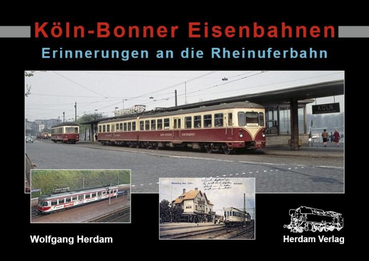 Köln-Bonner Eisenbahnen. Erinnerungen an die Rheinuferbahn. Wolfgang Herdam