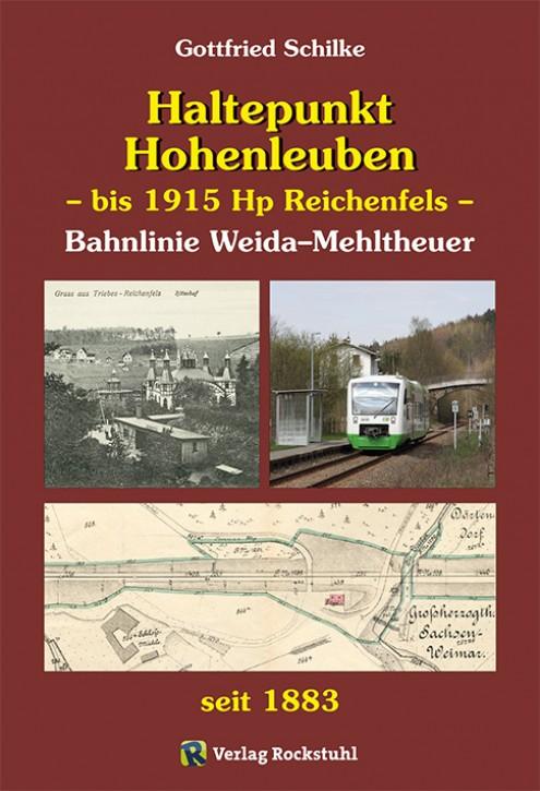 Haltepunkt Hohenleuben - bis 1915 Hp Reichenfels - Bahnlinie Weida–Mehltheuer. Gottfried Schilke