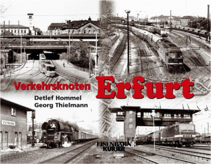 Verkehrsknoten Erfurt. Detlef Hommel & Georg Thielmann
