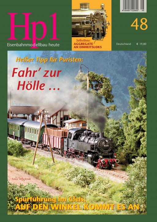 Hp1 Ausgabe 48. Heißer Tipp für Puristen: Fahr' zur Hölle …