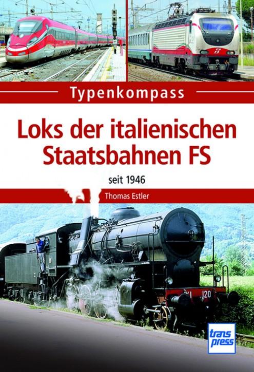 Typenkompass Loks in italienischen Staatsbahnen FS seit 1946. Thomas Estler